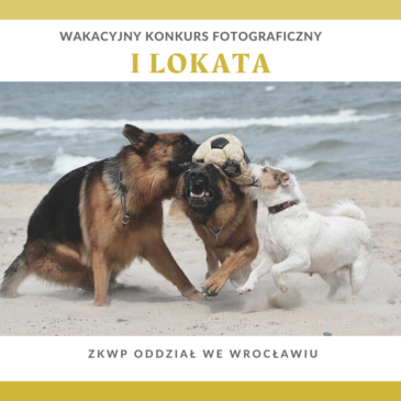 Finaliści Wakacyjnego Konkursu Fotograficznego